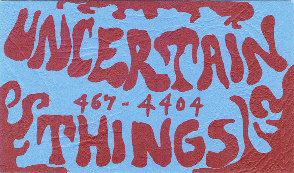 Uncertain Things band card